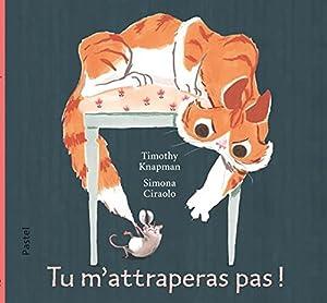 vignette de 'Tu m'attraperas pas ! (Timothy Knapman)'