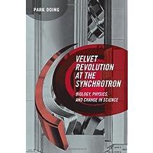 Velvet Revolution at the Synchrotron (Inside Technology)