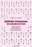 30 000 prénoms du monde entier (Hors Collection) (French Edition)
