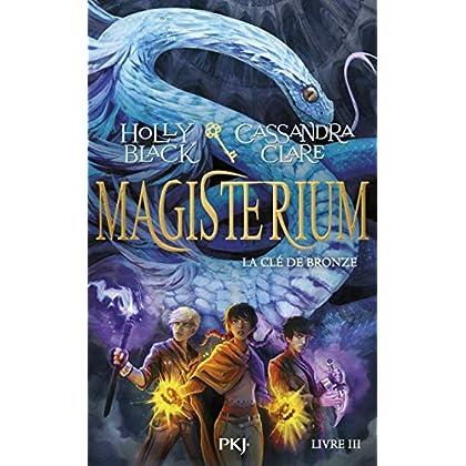 Magisterium - tome 03 : la clé de bronze (3)