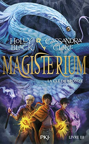 Magisterium - tome 03 : la clé de bronze (3) par Holly BLACK