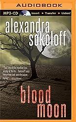 Blood Moon (The Huntress/FBI Thrillers) by Alexandra Sokoloff (2015-02-24)