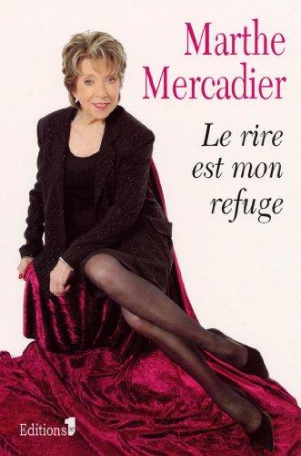 Le Rire est mon refuge (Editions 1 - Doc...