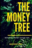 The Money Tree: Change Your Life