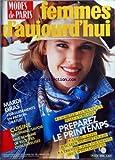 FEMMES D'AUJOURD'HUI MODES DE PARIS [No 6] du 04/02/1985 - MARDI GRAS / 4 DEGUISEMENTS -DAUPHINE / SAVOIE / RECETTE CHALEUREUSES -A ACHETER / LES NOUVEAUX PULLS A TORSADES -PREPAREZ LE PRINTEMPS / 4 JUPES ET TEE-SHIRT - A TRICOTER POUR VOS ENFANTS