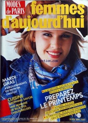 FEMMES D'AUJOURD'HUI MODES DE PARIS [No 6] du 04/02/1985 - MARDI GRAS / 4 DEGUISEMENTS -DAUPHINE / SAVOIE / RECETTE CHALEUREUSES -A ACHETER / LES NOUVEAUX PULLS A TORSADES -PREPAREZ LE PRINTEMPS / 4 JUPES ET TEE-SHIRT - A TRICOTER POUR VOS ENFANTS par Collectif