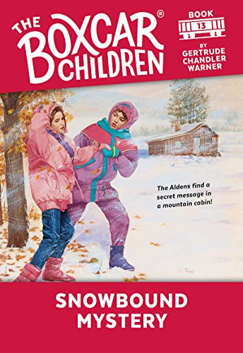 Snowbound Mystery (The Boxcar Children Mysteries Book 13) (English Edition)