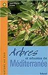 Arbres et arbustes de Méditerranée par Polese