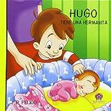 HUGO TIENE UNA HERMANITA: 3 (Hugo y Marta)