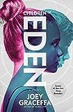 Children of Eden: A Novel (Eden 1)