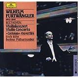 Beethoven: Concerto pour Violon et Orchestre en ré majeur. op.61 / Ouverture Coriolan op.62