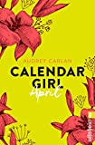 Calendar Girl April (Calendar Girl Buch 4)