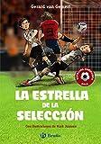 Image de La estrella de la selección (Castellano - A Partir De 10 Años - Personajes Y Series - Futbolmanía)