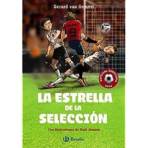La estrella de la selección (Castellano - A Partir De 10 Años - Personajes Y Series - Futbolmanía)