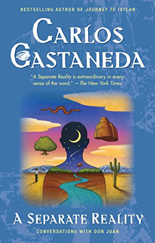 A Separate Reality: Further Conversations with Don Juan por Carlos Castaneda