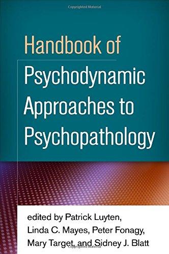 Handbook of Psychodynamic Approaches to Psychopathology -