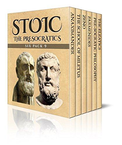stoic-six-pack-9-the-presocratics-anaximander-the-school-of-miletus-zeno-parmenides-pre-socratic-phi
