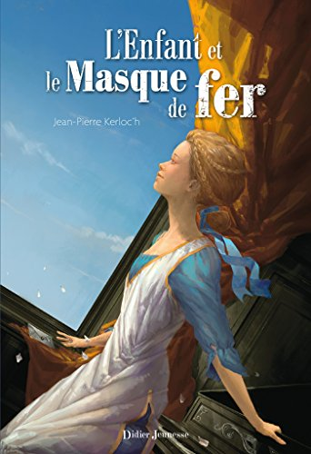 LEnfant et le Masque de fer (Fiction) (French Edition) de