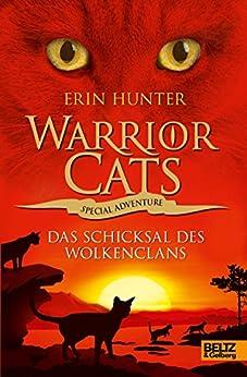 Warrior Cats - Special Adventure. Das Schicksal des WolkenClans von [Hunter, Erin]