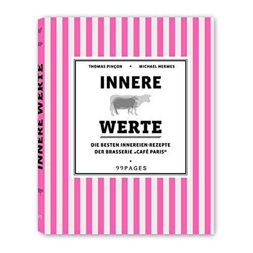 innere-werte-die-besten-innereien-rezepte-aus-der-brasserie-cafe-paris