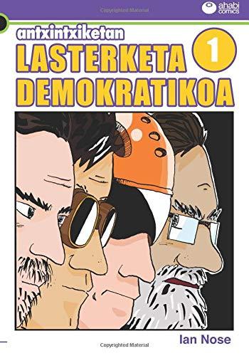 Antxintxiketan 1: Lasterketa demokratikoa: Iritsi da azkenean egun handia!