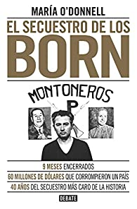 El secuestro de los Born par María O'Donnell