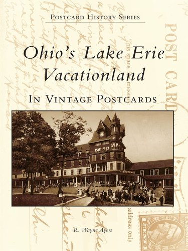 Ohio's Lake Erie Vacationland in Vintage Postcards (Postcard History Series) (English Edition)