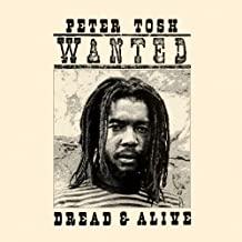 Wanted Dread and Alive