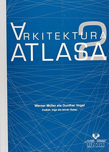 Descargar Libro Libro Arkitektura Atlasa 2. Erromanikotik gaur egunera (Vicerrectorado de Euskara) de Werner Müller