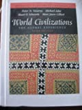 Advanced Placement Edition - World Civilizations: The Global Experience by Peter N Stearns (2003-01-01)