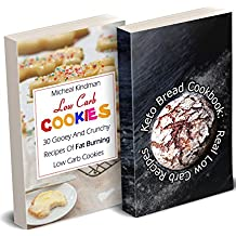 Low Carb Baker: (Low Carb Counter, Low Carb Weight Loss, Low Carb Diet Cookbook) (English Edition)