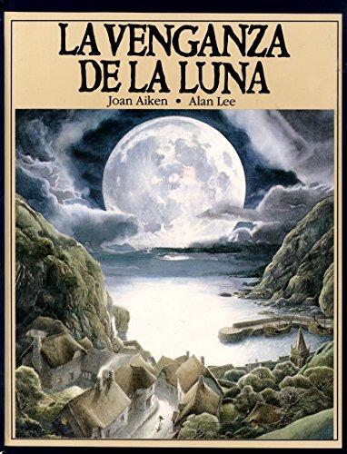La venganza de la Luna. por Joan Aiken