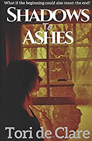 Shadows to Ashes (The Midnight Series)