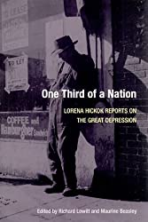 One Third of a Nation: Lorena Hickok Reports on the Great Depression by Lorena Hickok (1983-05-01)