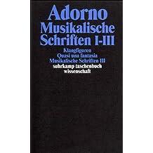Adorno, Theodor W., Bd.16 : Musikalische Schriften I-III