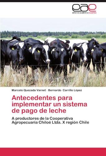 Antecedentes Para Implementar Un Sistema de Pago de Leche por Marcelo Quezada Varnet