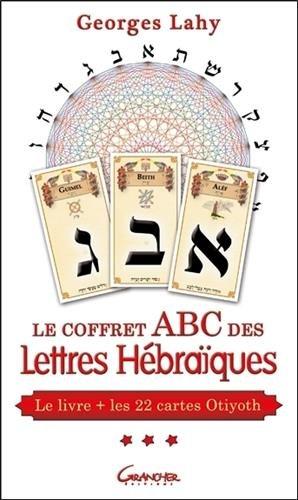 Le coffret ABC des Lettres Hébraïques - Le livre + les 22 cartes d'Otiyoth par Georges Lahy