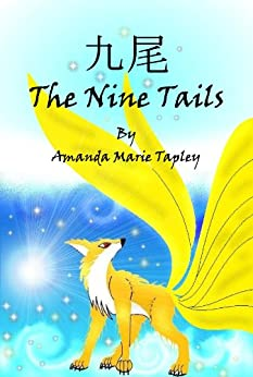 The Nine Tails by [Tapley, Amanda Marie]