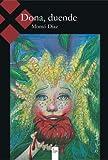 Dona, duende (Spanish Edition)