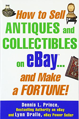 how-to-sell-antiques-and-collectibles-on-ebay-and-make-a-fortune-business-books
