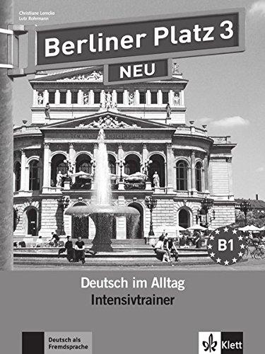 Berliner Platz Neu: Intensivtrainer 3 por Christiane Lemcke