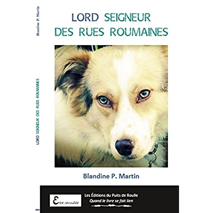Lord, Seigneur des Rues Roumaines