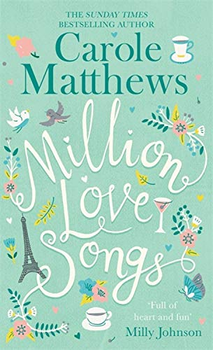 Million Love Songs: The laugh-out-loud, feel-good summer read of 2018 por Carole Matthews