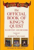 Official Book of King's Quest - Daventry and Beyond by Trivette, Donald B. (1988) Paperback