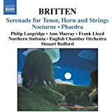 Britten: Serenade for Tenor, Horn and Strings; Nocturne; Phaedra