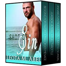 Shot of Sin: A Collection of Erotic Stories