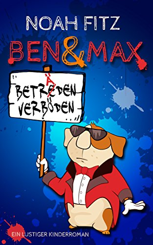 Ben und Max: Beträden verböden