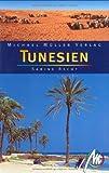 Tunesien: Reisehandbuch mit vielen praktischen Tipps