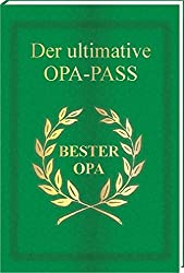 Der ultimative OPA - Pass