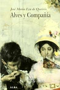 Alves y Compañía par José Maria Eça de Queirós